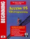 Beginning Access 95 VBA Progr Amming - Robert Smith, David Sussman