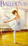 Sadie's Ballet School Dream - Harriet Castor