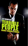 Terrible People Doing Terrible Things - L.H. Thomson