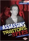 Assassins, Traitors, and Spies - Elaine Landau