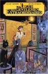 La Ligue Des Gentlemen Extraordinaires Volume 4 - Alan Moore, Kevin O'Neill