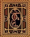 The Complete Oz: Volume 3: The Lost Tales - Ruth Plumly Thompson