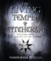 The Living Temple of Witchcraft Volume One: The Descent of the Goddess: 1 (Penczak Temple Series) - Christopher Penczak