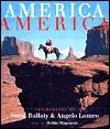 America, America - Sonja Bullaty, Robin Magowan, Angelo Lomeo