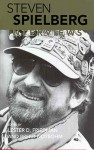 Steven Spielberg: Interviews (Conversations with Filmmakers) - Steven Spielberg, Lester D. Friedman, Brent Notbohm