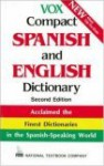 Vox Compact Spanish and English Dictionary - National Textbook Company, Vox Staff, McGraw-Hill Publishing