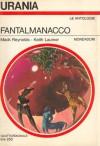 Fantalmanacco - Mark Reynolds, Keith Laumer, Beata della Frattina, Mario Galli, Renata Forti