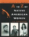 A to Z of Native American Women - Liz Sonneborn