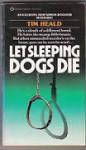 Let Sleeping Dogs Die - Tim Heald
