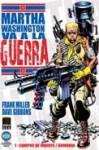 Martha Washington va a la guerra #1: Campos de Muerte / Armonía - Frank Miller, Dave Gibbons, Angus McKie
