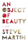 An Object of Beauty (Audio) - Steve Martin, Campbell Scott