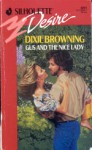 Gus And The Nice Lady (Silhouette Desire #691) - Dixie Browning
