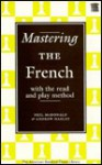 Mastering the French (Batsford Chess Library Series) (New American Batsford Chess Library) - Neil McDonald, Andrew Harley
