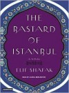 The Bastard of Istanbul - Elif Shafak, Laural Merlington