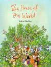 The House of the World - John Shelley