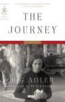 The Journey: A Novel - H.G. Adler, Peter Filkins