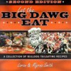 Let The Big Dawg Eat, 2nd Edition: More Tales and Recipes from the Tailgate Show - Loran Smith, Myrna Smith