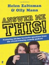 Answer Me This. by Helen Zaltzman, Olly Mann - Helen Zaltzman, Olly Mann