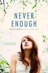Never Enough - Denise Jaden