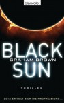 Black Sun: Thriller (German Edition) - Graham Brown, Fred Kinzel