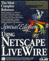 Using Netscape Livewire Pro [With *] - Que Corporation