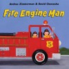 Fire Engine Man - Andrea Zimmerman, David Clemesha