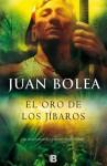 El Oro de los Jibaros - Juan Bolea