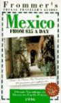 Frommer's Mexico from $35 a Day, 1996 - George MacDonald, Frommer's