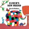 Elmer's New Friend - David McKee