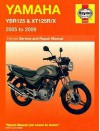 Yamaha Ybr125 And Xt125 R/X Service And Repair Manual: 2005 To 2009 (Haynes Service And Repair Manuals) - Matthew Coombs