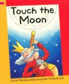 Touch The Moon (Reading Corner) - Carrie Weston, Gwyneth Williamson