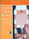 So Why Do We Do This?: Understanding the Why and How of the Mass--Workbook - Mark P. Shea