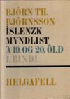 Íslenzk myndlist á 19. og 20. öld: I - Björn Th. Björnsson
