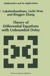 Theory of Differential Equations with Unbounded Delay - V. Lakshmikantham