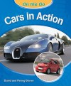 Cars In Action (On The Go) - David Glover, Penny Glover