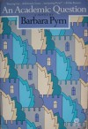 An Academic Question - Barbara Pym