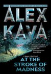 At the Stroke of Madness (Maggie O'Dell, #4) - Alex Kava