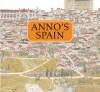 Anno's Spain - Mitsumasa Anno