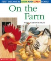 On the Farm (First Discovery Look-and-Learn Series) - Sonia Black, Gallimard Jeunesse, Henri Galeron