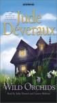 Wild Orchids: A Novel - Jude Deveraux