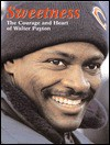 Sweetness: The Courage and Heart of Walter Payton - Triumph Books, Tom Johnson, H&S Media