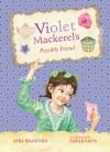 Violet Mackerel's Possible Friend - Anna Branford
