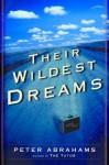 Their Wildest Dreams Their Wildest Dreams Their Wildest Dreams Their Wildest Dreams - Peter Abrahams