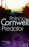 Predator (Kay Scarpetta, #14) - Patricia Cornwell