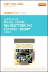 Canine Rehabilitation and Physical Therapy - Pageburst E-Book on Kno (Retail Access Card) - Darryl Millis, David Levine