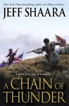 A Chain of Thunder: A Novel of the Siege of Vicksburg (A Novel of the Civil War) - Jeff Shaara