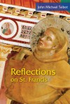 Reflections on St. Francis - John Michael Talbot