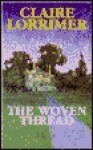 The Woven Thread - Patricia Robins, Claire Lorrimer