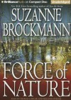 Force of Nature - Suzanne Brockmann, Patrick G. Lawlor, Melanie Ewbank