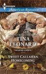 Sweet Callahan Homecoming (Callahan Cowboys) - Tina Leonard